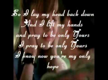 Only Hope-Mandy Moore (A Walk to Remember Soundtrack) with Lyrics