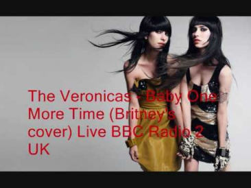 The Veronicas - Baby One More Time (Britney's cover) Live BBC Radio 2 UK