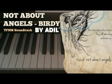 Birdy - Not About Angels - The Fault In Our Stars - OST / Виноваты Звезды [Piano Cover + Slide] HD