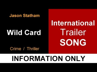 Wild Card - International Trailer SONG ( Information Only )