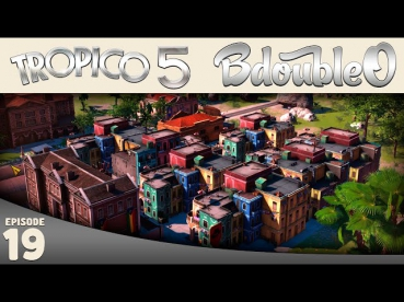 Tropico 5 :: Don't Worry Be Happy :D